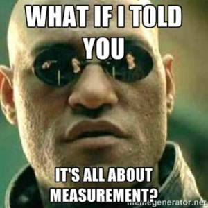 teaching digital marketing - measurement meme